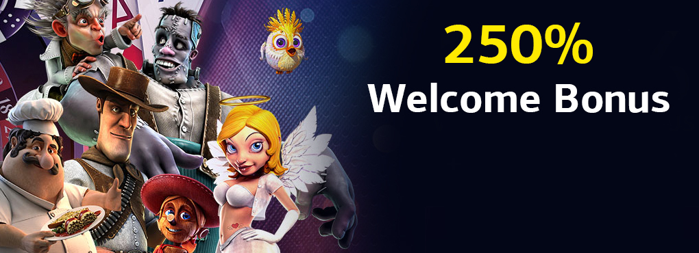 250% Welcome Bonus
